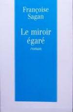 Sagan - Le miroir égaré.