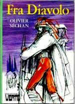 Sechan - Fra Diavolo.