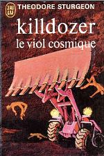 Sturgeon - Killdozer, le viol cosmique.