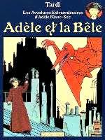 Tardi - Adèle et la bête