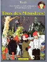 Tardi - Tous des monstres