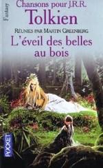 Tolkien - L`éveil des belles au bois.