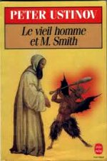 Ustinov - Le vieil homme et Mr smith.