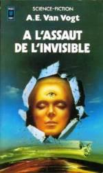 Van Vogt - A l`asaut de l`invisible.