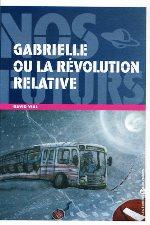 Vial - Gabrielle, ou la révolution relative.