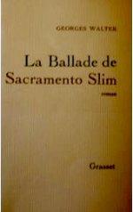 Walter--La-Ballade-De-Sacramento-Slim-.