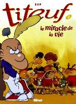 Zep - Le miracle de la vie. Titeuf. 7