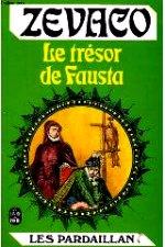 Zevaco - Le trésor de Fausta.